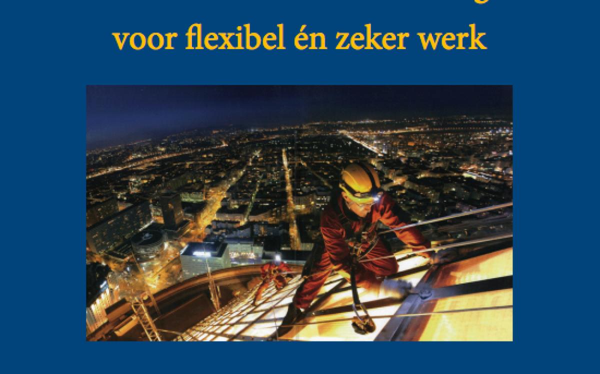 Manifest 'Naar een nieuw Dutch Design voor flexibel en zeker werk'