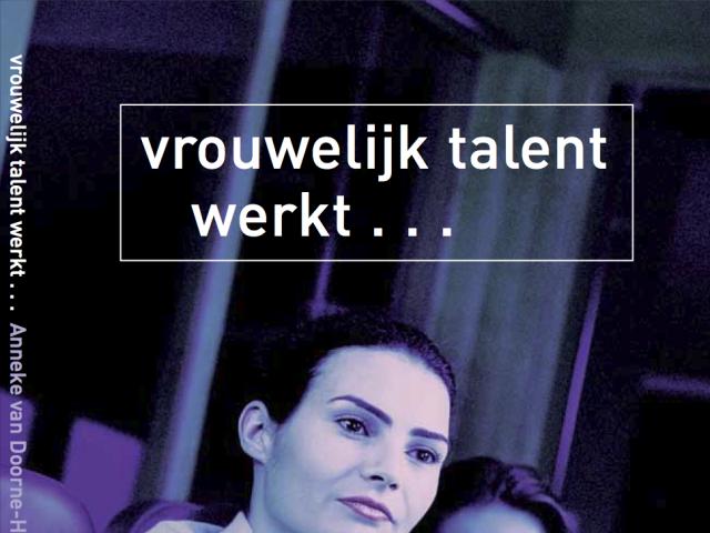 Vrouwelijk talent werkt...