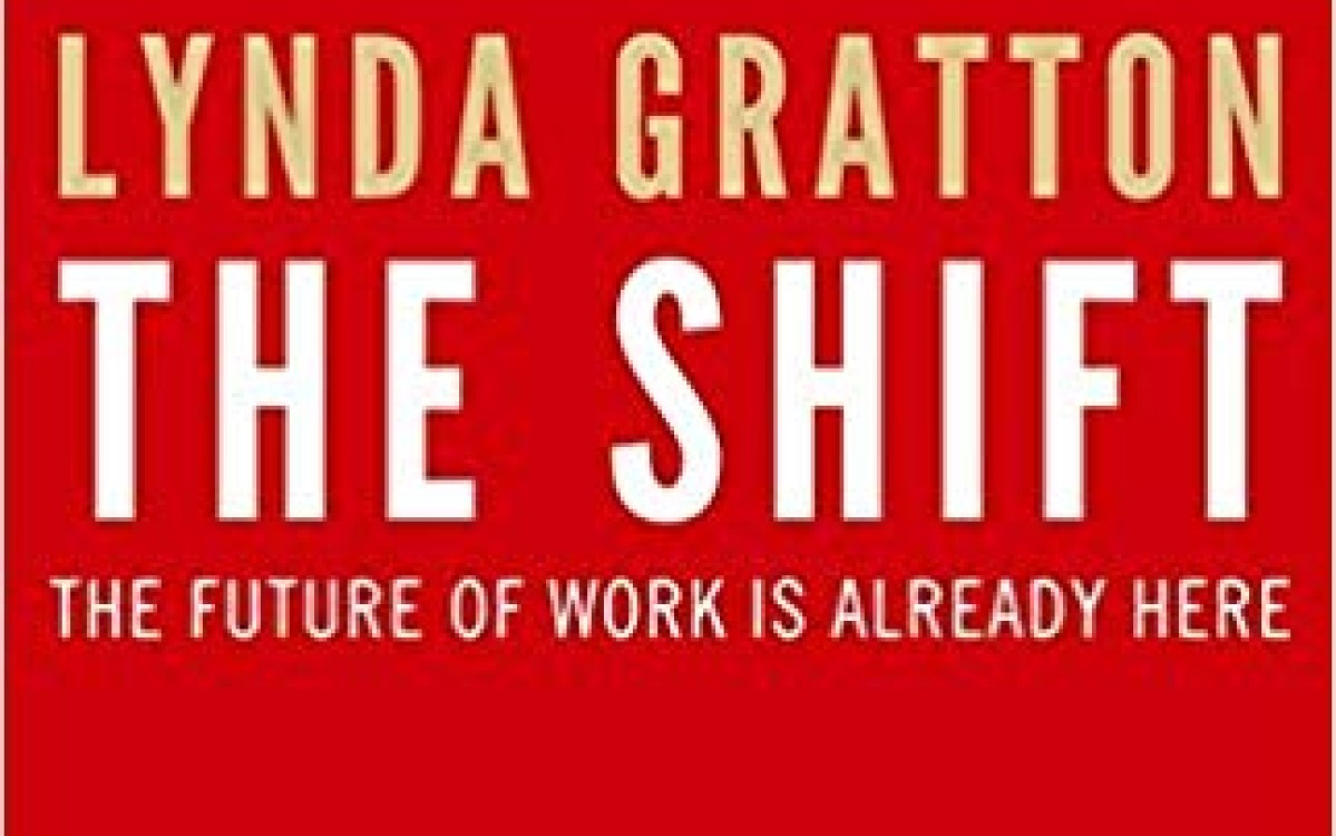 The Shift - Lynda Gratton