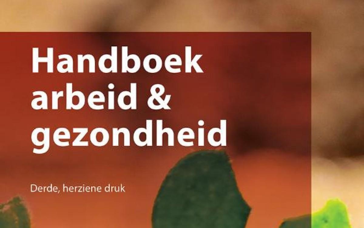 Handboek Arbeid & Gezondheid (3e herziene versie)